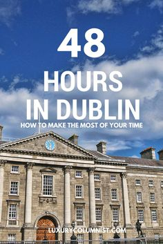 48 Hours in Dublin - what to see with a weekend in Dublin Galway Girl, Dublin Travel, Weekend Breaks, Iceland Travel, City Break, Travel Information, Culture Travel, Plan Your Trip, Travel Guides