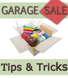 Garage Sale - Tips & Tricks