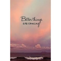 Mejores cosas vienen en camino!  #thursday #betterthings #coming #byou #becomplete