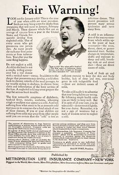 """1925 Metropolitan Life Insurance original vintage advertisement. Reminds readers not to neglect colds. """"The first signs of influenza, pneumonia, and other dangerous diseases are often mistaken for 'just a cold'."""""""