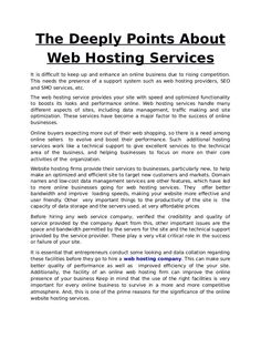 It is essential that entrepreneurs conduct some looking and data collation regarding these facilities before they go to hire a web hosting company.