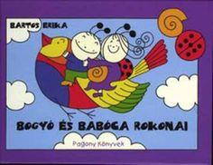 Marci fejlesztő és kreatív oldala: Bogyó és babóca rokonai Children's Literature, Family Guy, Butterfly, Photo And Video, Books, Fictional Characters, Erika, Anna, Livros