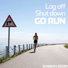 Motivational running quote: because you're not getting any fitter staring at this screen!