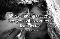 I don't know if I'll ever have this... I don't know if that's good or bad either (: