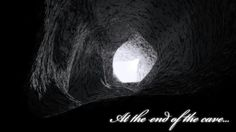 At the end of the cave