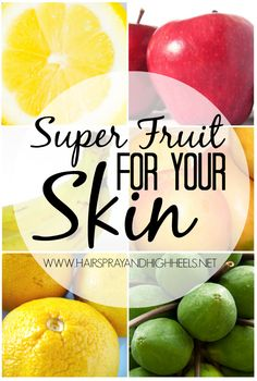 Fruit For Your Skin