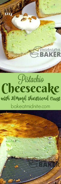 7d64005f75ee7 Pistachio Cheesecake with Almond Shortbread Crust - the perfect dessert   rich
