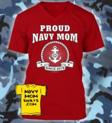 2015 Navy Mom Shirts Commemorating the Year Your Sailor joined the Navy!! ALL YEARS AVAILABLE. Lots of Colors & Styles to choose from. GO FIND YOURS!! ==> LINK: NavyMomShirts.com