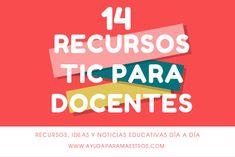AYUDA PARA MAESTROS: 14 recursos TIC para docentes