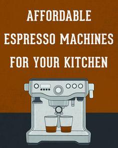 http://www.home2kitchen.com/category/Espresso-Machine/ Best Affordable Espresso…