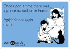 """From the """"Outlander"""" series by Diana Gabaldon"""