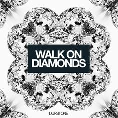 Walk on Diamonds Graphic Campaign for Durstone on Behance