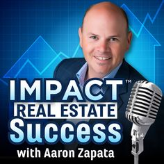 SUBSCRIBE Today on your favorite Podcast App!   Welcome to the IMPACT Real Estate SUCCESS podcast! You can subscribe to the show on iTunes (click here) or Stitcher Radio (click here). My goal is to provide you with a valuable resource so you can reach the highest level of success in your …