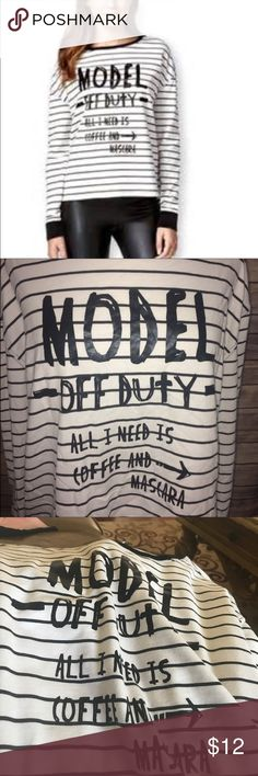 "Model off duty all I need is coffee and mascara Cute striped top pit to pit 23"" length 24"" Rampage Tops"