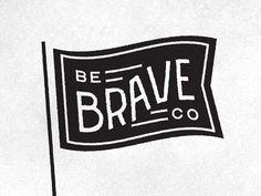 Brave or die flag Vintage Graphic Design, Graphic Design Tips, Logo Design Inspiration, Flag Design, 2d Design, Anniversary Logo, Flag Logo, Great Logos, Street Art