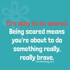 Be brave, and acknowledge your bravery. It is admirable. Make Happy, Its Okay, Something To Do, Brave, Thoughts, How To Make, Its Ok