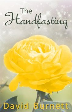 The Handfasting by David Burnett http://www.amazon.com/dp/B00D7CCW8G/ref=cm_sw_r_pi_dp_yUs1vb1G9ZPQJ