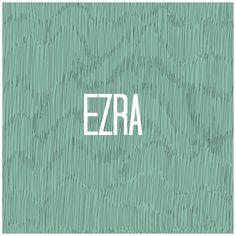 Ezra.