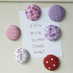Plain buttons, cover with fabric (bit of padding if you like) and magnets on the back - PERFECT for the fridge or board! - #Magnet #Crafts - pb†å