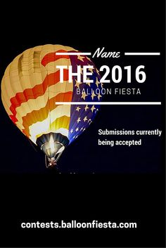 TODAY (May 7, 2015) is the last day to submit theme ideas. Submissions close at 12pm MST. Pin and share with #BalloonFiesta friends!