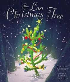 Book, The Last Christmas Tree by Stephen Krensky (from Amazon)