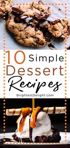 10 Simple Dessert Recipes Here are 10 Simple Dessert Recipes That include so much! Such as heathly dessert recipes, simple. Heathly Dessert Recipes, Fodmap Dessert Recipe, Delicious Desserts, Smores Dessert, Yogurt Dessert, Philsbury Recipes, Shakeology Mug Cake, Arbonne, Köstliche Desserts