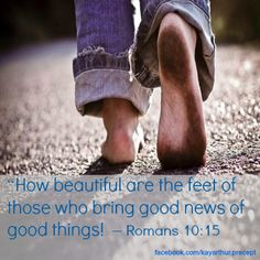How beautiful are the feet of those who bring good news of good things! Scripture Quotes, Bible Verses, Scriptures, Devotional Quotes, Romans 10 15, Raw For Beauty, Generational Differences, New Testament Bible, One Step Forward
