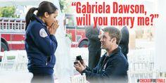 """Gabriela Dawson, will you marry me?"" - Casey #ChicagoFireFinale"