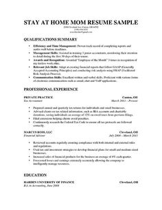 a stay at home mom resume for parents with a solid amount of professional work history - Sample Resume For Stay At Home Mom Returning To Work