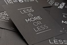 less is more or less