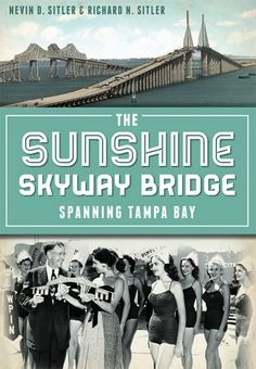 Of the more than 5,200 bridges in the state of Florida, the Sunshine Skyway Bridge, spanning scenic Tampa Bay, is by far the most famous.