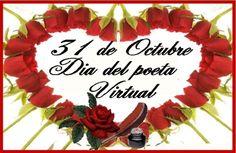31 DE OCTUBRE- DÍA DEL POETA VIRTUAL - 31 DE OUTUBRO- DÍA DO POETA VIRTUAL. ¡CELEBREMOS JUNTOS! - Fórum - Casa dos Poetas e das Poesias
