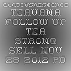 GlaucusResearch-Teavana_Follow-Up-TEA-Strong_Sell-Nov_28_2012.pdf