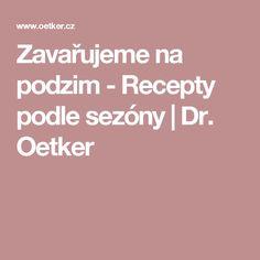 Zavařujeme na podzim - Recepty podle sezóny | Dr. Oetker