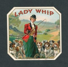 Fox Hunting Lady with Whip Dogs Original Antique Cigar Box Label ...