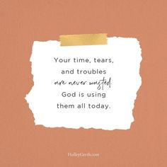 Your tears are never wasted. 💕 Finding Jesus, Catholic Religion, Just A Reminder, Bible Verses Quotes, Words Of Encouragement, Being Used, Self Love, Inspirational Quotes, Cards Against Humanity