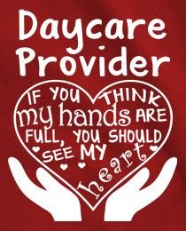 Daycare Provider Hands and Heart Full T-Shirt