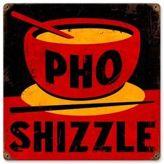 Vintage and Retro Wall Decor - JackandFriends.com - Vintage Pho Shizzle Metal Sign, $35.97 (http://www.jackandfriends.com/vintage-pho-shizzle-metal-sign/)