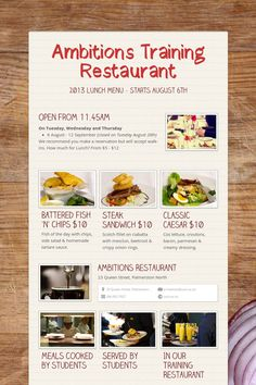 Ambitions Training Restaurant in Palmerston North is re-opening in August 2013 and the menu is not only cheap & cheerful at $5-$10, but top class.