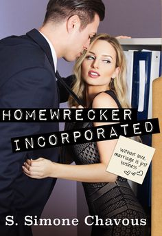 Smut Fanatics: Homewrecker Incorporated By S. Simone Chavous iTunes Exclusive Release Blitz & Giveaway!!