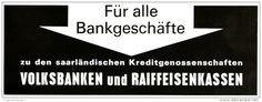 Original-Werbung/ Anzeige 1965 - SAARLÄNDISCHE KREDITGENOSSENSCHAFTEN /VOLKSBANKEN UND RAIFFEISENKASSEN - ca.160 X 60 mm