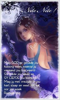He Is Lord, Goeie Nag, Goeie More, Good Night Quotes, Special Quotes, Sleep Tight, Day Wishes, Afrikaans, Positive Thoughts