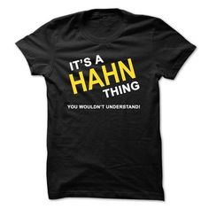 I Love Its A Hahn Thing Shirts & Tees