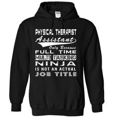 NINJA PHYSICAL THERAPIST ASSISTANT
