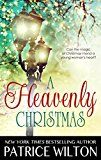 Free Kindle Book -   A HEAVENLY CHRISTMAS (Heavenly Christmas series Book 1) Check more at http://www.free-kindle-books-4u.com/literature-fictionfree-a-heavenly-christmas-heavenly-christmas-series-book-1/