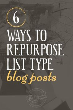 Instead of leaving brand exposure on the table, turn your posts into a endless stream of shareable content with these 6 ways to repurpose list type posts. {includes examples for each type of repurposed content}