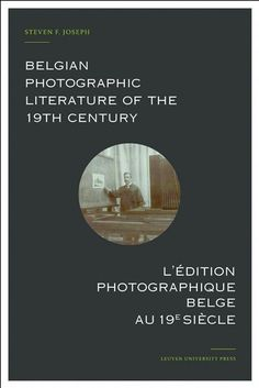 Belgian photographic literature of the 19th century. l'édition photographique belge au 19e siècle.  First comprehensive and richly illustrated overview of historical Belgian photographic literature. The development of photography from its roots in 19th-century science gradually transformed book illustration and the dissemination of images. This fully bilingual reference work presents a first comprehensive survey of Belgian photographic literature of the 19th century both of illustrated books…