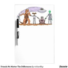 Friends No Matter The Differences Dry-Erase Board