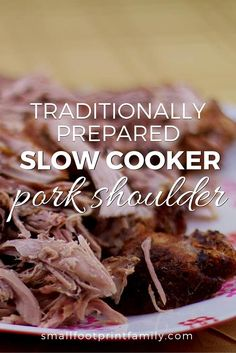 After marinating it using traditional preparation techniques, this slow cooker pork shoulder recipe will be the best pork roast you've ever tasted! #paleo #paleodiet #glutenfree #dairyfree #recipe #grainfree #realfood #pork #crockpot #maindish #dinner #keto #bbq