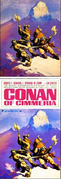 FRANK FRAZETTA - Conan of Cimmeria by L. Sprague de Camp , Lin Carter & Robert E. Howard - 1969 Lancer Books #75-072 - cover by isfdb